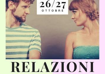 """""""Relazioni: Chi incontro in te"""" a Manerba del Garda – 26/27 Ottobre"""